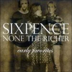 Early Favorites - CD Audio di Sixpence None the Richer