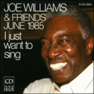 CD I Just Want to Sing di Joe Williams