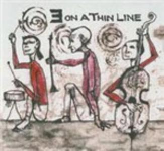 CD Three on a Thin Line Barre Phillips , Tatsuya Nakatani , Harold Rubin
