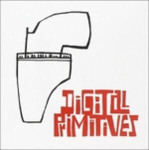 CD Digital Primitives di Digital Primitives