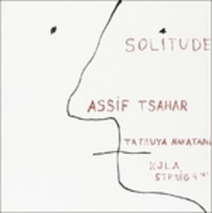 CD Solitude di Assif Tsahar
