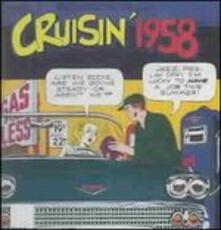 Cruisin' 1958 - CD Audio