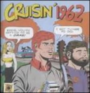 Cruisin' 1962 - CD Audio