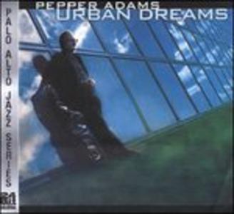 CD Urban Dreams di Pepper Adams