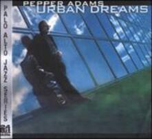 Urban Dreams - CD Audio di Pepper Adams