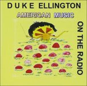 American Music on The - CD Audio di Duke Ellington