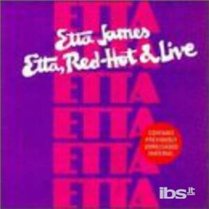 CD Etta. Red Hot 'n Live di Etta James