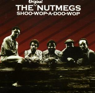 CD Shoo Wop a Doo Wop di Nutmegs