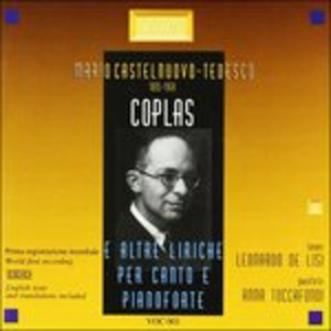 """CD Liriche. Coplas, Chanson Grises, """"1830"""", 3 Poemes De La Pleiade, 33 Shakespeare di Mario Castelnuovo-Tedesco"""