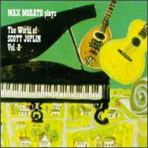 CD World of Scott Joplin vol.2 di Max Morath