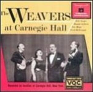 At Carnegie Hall - CD Audio di Weavers