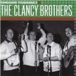 Vanguard Visionaries - CD Audio di Clancy Brothers