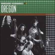 Vanguard Visionaries - CD Audio di Oregon