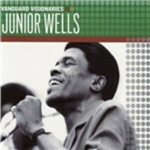 CD Vanguard Visionaires di Junior Wells