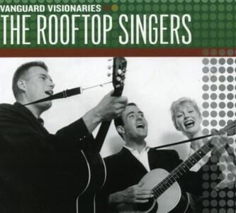 Vanguard Visionaries - CD Audio di Rooftop Singers
