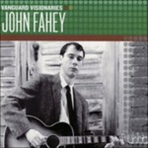 CD Vanguard Visionaries di John Fahey
