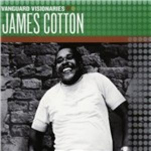 CD Vanguard Visionaries di James Cotton