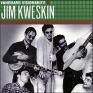 CD Vanguard Visionaries di Jim Kweskin