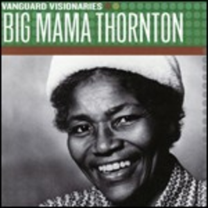 CD Vanguard Visionaires di Big Mama Thornton