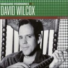 Vanguard Visionaires - CD Audio di David Wilcox