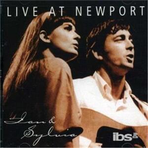 Live at Newport - CD Audio di Ian & Sylvia