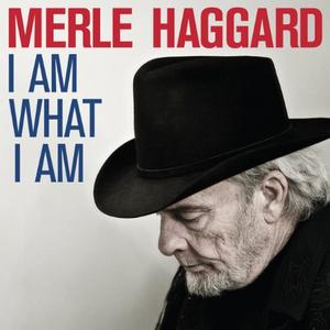 Vinile I Am What I Am Merle Haggard