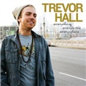 CD Everything Everytime Everywhere di Trevor Hall