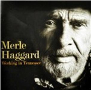CD Working in Tennessee di Merle Haggard