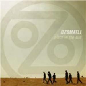 CD Place in the Sun di Ozomatli