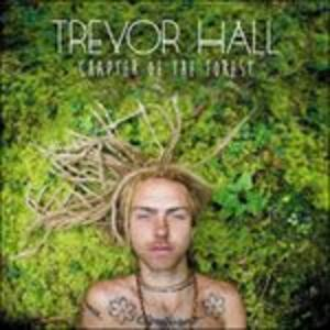 Chapter of the Forest - CD Audio di Trevor Hall