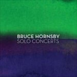 Solo Concerts - CD Audio di Bruce Hornsby