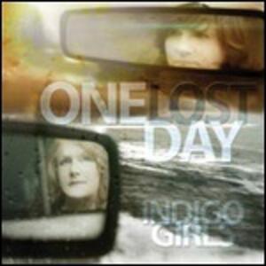 One Lost Day - Vinile LP di Indigo Girls