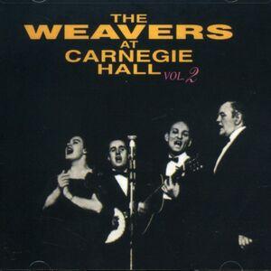 CD At Carnegie Hall vol.2 di Weavers