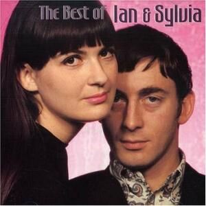 Best Of Ian & Sylvia - CD Audio di Ian & Sylvia