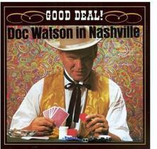In Nashville, Good Deal ! - CD Audio di Doc Watson
