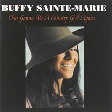 I'm Gonna Be a Country - CD Audio di Buffy Sainte-Marie