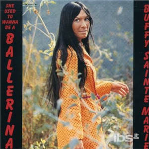 CD She Used to Wanna be di Buffy Sainte-Marie