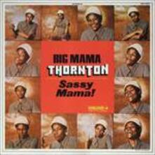 Sassy Mama! (Limited Edition) - Vinile LP di Big Mama Thornton