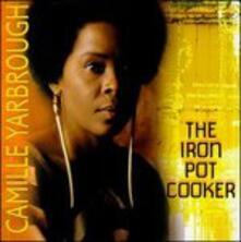 Iron Pot Cooker - CD Audio di Camille Yarbrough