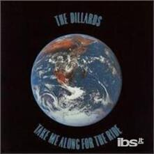 Take Me Along for the Ride - CD Audio di Dillards