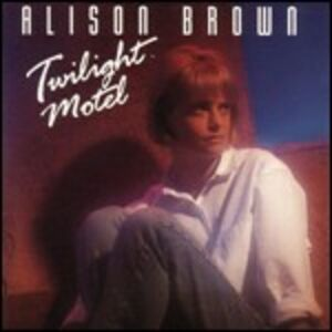 CD Twilight Motel di Alison Brown