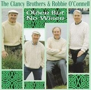 CD Older but Not Wiser di Clancy Brothers