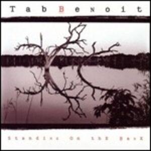 Foto Cover di Standing on the Bank, CD di Tab Benoit, prodotto da Vanguard