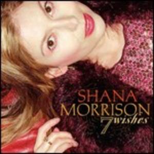 CD 7 Wishes di Shana Morrison