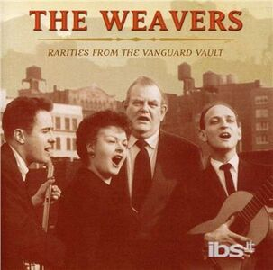 CD Rarities from the Vanguard di Weavers