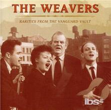 Rarities from the Vanguard - CD Audio di Weavers