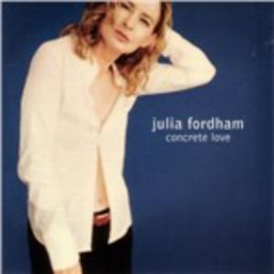CD Concrete Love di Julia Fordham