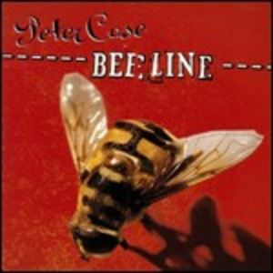 CD Bee Line di Peter Case