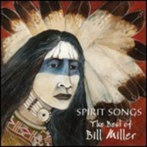 CD Spirit Songs di Bill Miller
