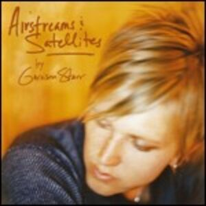 Foto Cover di Airstreams & Satellites, CD di Garrison Starr, prodotto da Vanguard